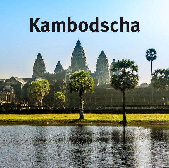 Reiseziel Kambodscha